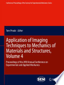 Application of Imaging Techniques to Mechanics of Materials and Structures  Volume 4