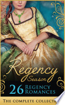 the complete regency season collection mills boon e book collections