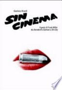 Sin cinema  Il genio di Frank Miller da Batman a Sin City