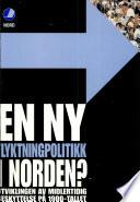 En ny flyktningpolitikk i Norden?