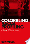 Colorblind Racial Profiling