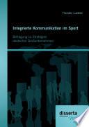Integrierte Kommunikation im Sport: Befragung zu Strategien deutscher Großunternehmen