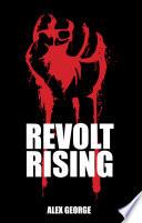 Revolt Rising