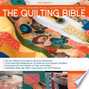 The Quilting Bible  3rd Edition