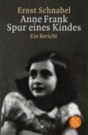 Anne Frank - Spur eines Kindes