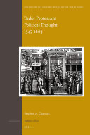 Tudor Protestant Political Thought 1547-1603
