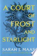 A Court of Frost and Starlight by Sarah J. Maas