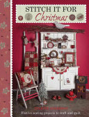 Stitch It For Christmas : designer lynette anderson. the simple patchwork techniques...