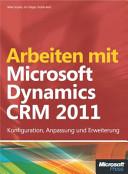 Arbeiten mit Microsoft Dynamics CRM 2011