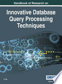 Handbook Of Research On Innovative Database Query Processing Techniques book