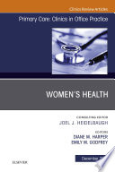 Women S Health An Issue Of Primary Care Clinics In Office Practice