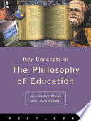 Philosophy of Education  The Key Concepts