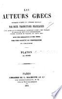 Platon. Le Criton (expliqué littéralement, traduit en Français et annoté par M. Waddington-Kastus).
