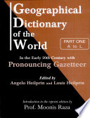 Geographical Dictionary Of The World In The Early 20th Century With Pronouncing Gazetteer  in 2 Vos