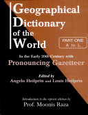 Geographical Dictionary Of The World In The Early 20th Century With Pronouncing Gazetteer (in 2 Vos.)