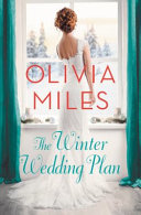 The Winter Wedding Plan : daniels has made her share of mistakes, but...