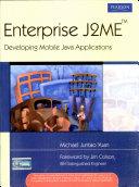 Enterprise J2me Developing Mobile Java Applications