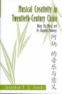 Musical Creativity in Twentieth century China