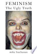 download ebook feminism: the ugly truth pdf epub