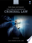 Smith, Hogan, and Ormerod's Text, Cases, and Materials on Criminal Law