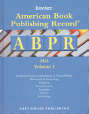 American Book Publishing Record Annual - 2 Vol Set, 2015 : 73,000 cataloging records for the entire year...