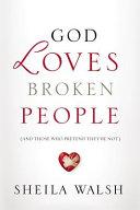 God Loves Broken People Book PDF