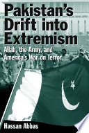 Pakistan s Drift into Extremism  Allah  the Army  and America s War on Terror