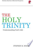 The Holy Trinity Understanding God S Life