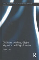 Childcare Workers  Global Migration and Digital Media