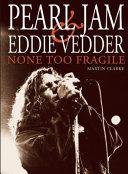 Pearl Jam and Eddie Vedder