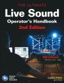 The Ultimate Live Sound Operator's Handbook