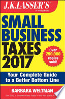 J K  Lasser s Small Business Taxes 2017