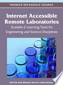 Internet Accessible Remote Laboratories  Scalable E Learning Tools for Engineering and Science Disciplines