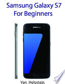 Samsung Galaxy S7: For Beginners