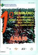 1o Seminario Internacional Sobre Plantio Direto nos Tropicos Sul-Americanos