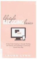 Lifestyle Blogging Basics
