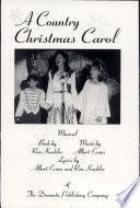 A Country Christmas Carol   Musical