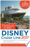 The Unofficial Guide to Disney Cruise Line 2017