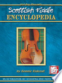 Scottish Fiddle Encyclopedia Purpose Of This Book Is To