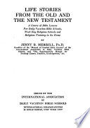 Life Stories from the Old and the New Testament