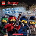 Lego Ninjago Le Film Ninjas Haute Technologie