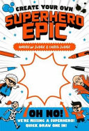 Create Your Own Superhero Saga