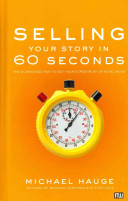Selling Your Story in 60 Seconds Book PDF