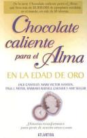 Chocolate Caliente Para El Alma en la Edad de Oro