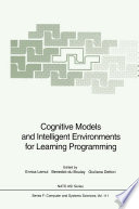 Cognitive Models and Intelligent Environments for Learning Programming
