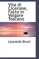 Vita Di Cicerone  Fatto in Volgare Toscano