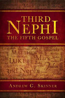 Third Nephi Linchpin Doctrine Of The Entire Christian Faith The Literal