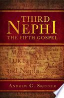 Third Nephi Linchpin Doctrine Of The Entire Christian