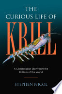 The Curious Life of Krill And Swimming Crustaceans Scientists Say They Are
