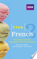 Talk French 2 Enhanced eBook (with audio) - Learn French with BBC Active